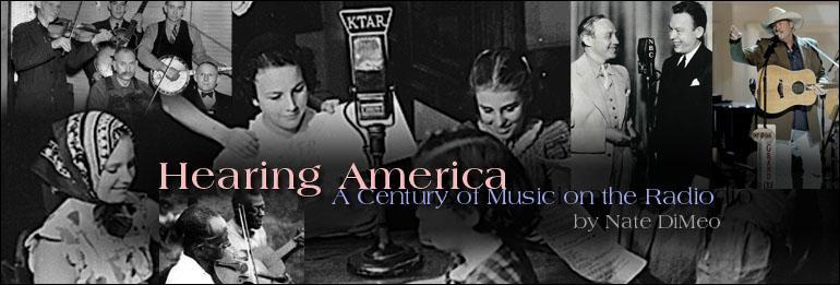 Hearing America A Century Of Music On The Radio